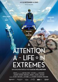 Постер Attention, a Life in Extremes