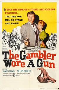 Постер The Gambler Wore a Gun