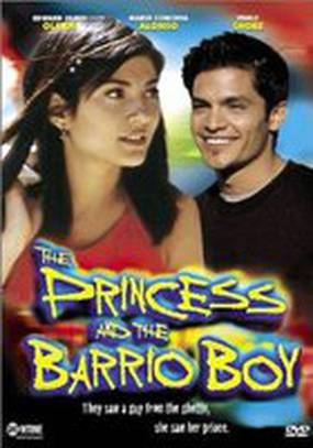 The Princess & the Barrio Boy