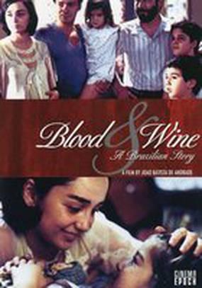 Кровь и вино – бразильский история