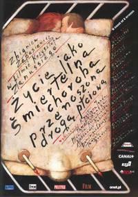 Постер Жизнь как смертельная болезнь, передающаяся половым путем