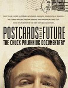 Postcards from the Future: The Chuck Palahniuk Documentary