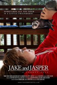 Постер Jake and Jasper: A Ferret Tale